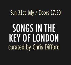Songs In The Key of London 2011