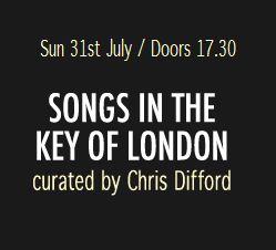 Songs In The Key of London 2011