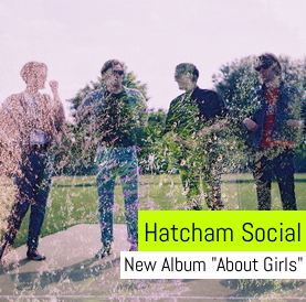 Hatcham Social - About Girls