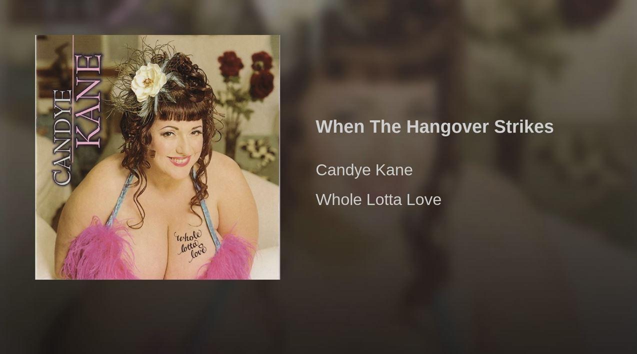 Candye Cane - When The Hangover Strikes