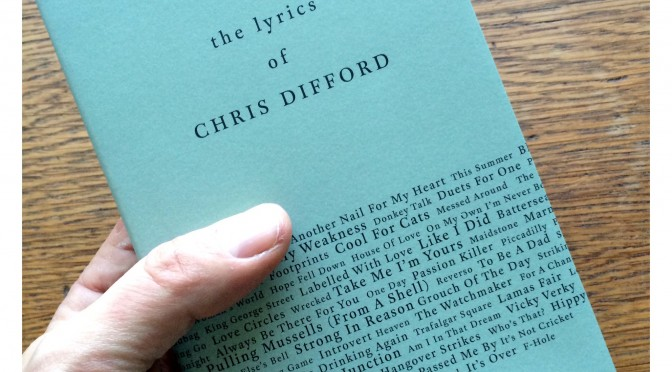Chris Difford's Lyrics - Lyric Book