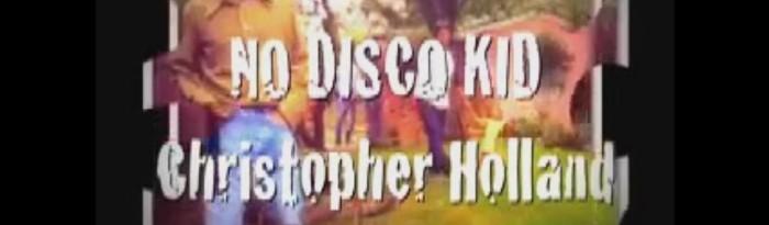 No Disco Kid - Christopher Holland