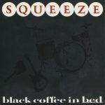 "Black Coffee In Bed - UK - 7"" - picture sleeve"
