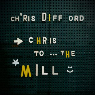 Chris Difford - Chris to the Mill