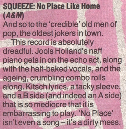 squeeze-no-place-like-home-1985-NME review by Neil Taylor 14th Sept 1985
